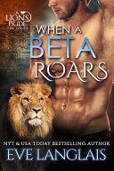 When A Beta Roars [Pdf/ePub] eBook