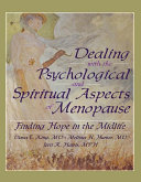 Dealing with the Psychological and Spiritual Aspects of Menopause Pdf/ePub eBook