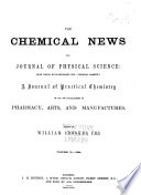 The Chemical News and Journal of Industrial Science  with which is Incorporated the  Chemical Gazette   Book PDF
