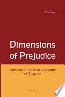 Dimensions Of Prejudice