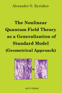 The Nonlinear Quantum Field Theory as a Generalization of Standard Model (Geometrical Approach)
