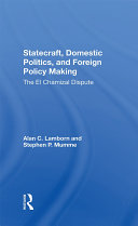 Statecraft  Domestic Politics  And Foreign Policy Making