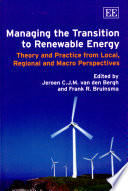 Managing the Transition to Renewable Energy