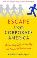 Escape from Corporate America
