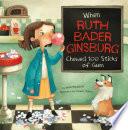 When Ruth Bader Ginsburg - Chewed 100 Sticks of Gum