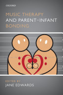 Music Therapy and Parent Infant Bonding
