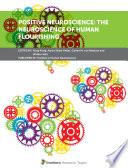 Positive Neuroscience The Neuroscience Of Human Flourishing Book PDF