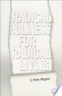 Radical Holiness for Radical Living
