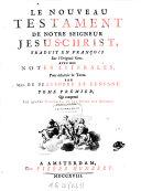"""""""Le"""" nouveau testament trad. en Francois sur l'original Grec"""