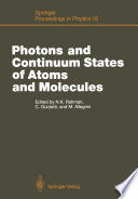 Photons and Continuum States of Atoms and Molecules