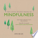 The Little Pocket Book Of Mindfulness PDF