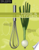 The Visual Dictionary Of Food Kitchen Food Kitchen