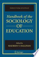 Handbook of the Sociology of Education Book