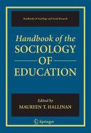 Handbook of the Sociology of Education