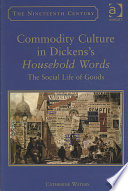 Commodity Culture in Dickens s Household Words