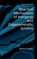 Reaction Mechanisms of Inorganic and Organometallic Systems