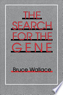 The Search for the Gene