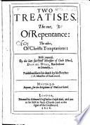 Two Treatises The One Of Repentance The Other Of Christ S Temptations Published By I D Yke