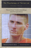The Psychology of Terrorism  Theoretical understandings and perspectives
