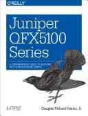 Juniper QFX5100 Series Pdf/ePub eBook