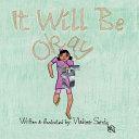 It Will Be Okay Book