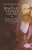 The Tripartite Life Of Whitley Stokes 1830 1909