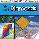 We Love Diamonds