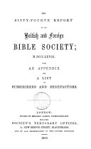 THE SIXTY-FOURTH REPORT OF THE BRITISH AND FOREIGN BIBLE SOCIETY