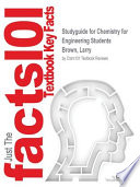 Studyguide for Chemistry for Engineering Students by Brown, Larry, ISBN 9781428282148