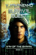 Survival Quest (the Way of the Shaman Book #1)