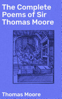 The Complete Poems of Sir Thomas Moore Book
