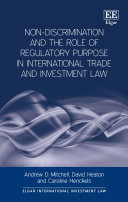 Non Discrimination and the Role of Regulatory Purpose in International Trade and Investment Law