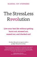 The StressLess Revolution