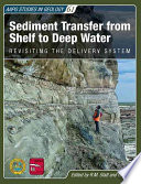 Sediment Transfer from Shelf to Deep Water