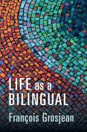 Life as a Bilingual