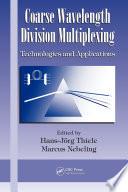 Coarse Wavelength Division Multiplexing