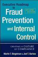 Executive Roadmap to Fraud Prevention and Internal Control: Creating ...