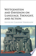 Wittgenstein and Davidson on Language  Thought  and Action