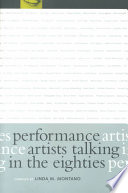 """Performance Artists Talking in the Eighties"" by Linda Montano"