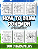 How To Draw Pokemon Grid Method 100 Characters