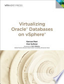 Virtualizing Oracle Databases on vSphere
