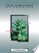 Easy Marijuana Gardening