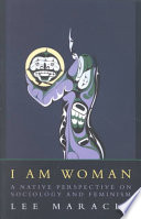 I Am Woman, A Native Perspective on Sociology and Feminism by Lee Maracle PDF