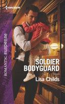 Soldier Bodyguard