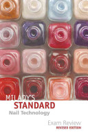 Milady s Standard Nail Technology Exam Review