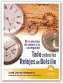 TODO SOBRE LOS RELOJES DE BOLSILLO