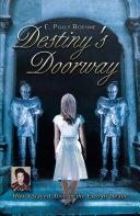 Destiny s Doorway