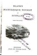 Black s Picturesque Tourist of Scotland