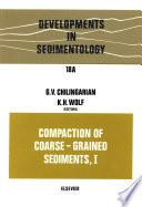 Compaction of Coarse Grained Sediments  I