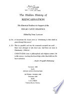 The Hidden History of Reincarnation  : The Historical Evidence in Support of the Edgar Cayce Readings